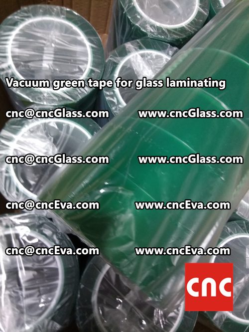 Vacuum green tape for glass laminating  (3)